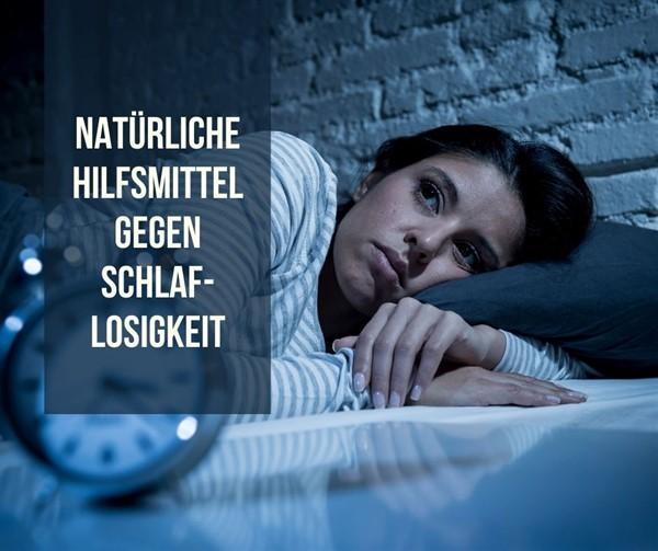 Natürliche Mittel gegen Schlaflosigkeit